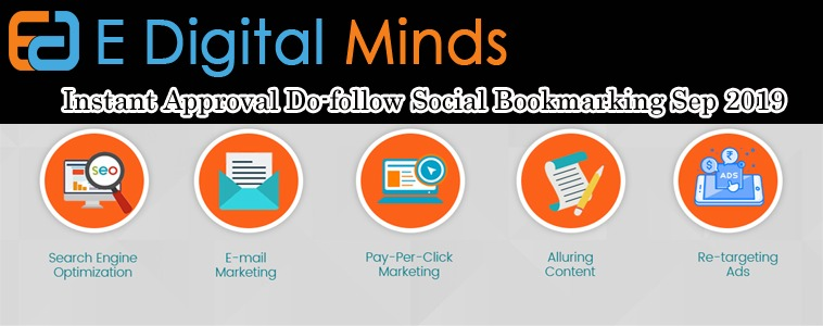 Instant Approval Do-follow Social Bookmarking Sep 2019